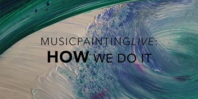 How we do It - MusicpaintingLive